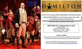 Seeking Show Cast Is Broadway Smash Hamilton Call Asks Specifically