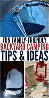 Backyard Camping Ideas Fun Family Friendly Backyard Camping Ideas