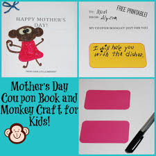 mother u0027s day coupon book and monkey craft for kids wikki stix