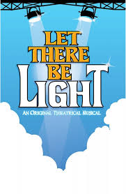 let there be light theater locations let there be light keith harrison