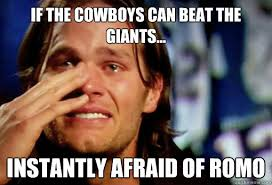 Giants Cowboys Meme - if the cowboys can beat the giants instantly afraid of romo