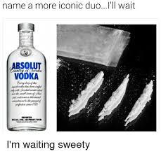 Vodka Meme - 25 best memes about absolut vodka absolut vodka memes