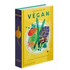 livre photo cuisine végan le livre de cuisine végétalienne livre cuisine salée