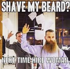 Funny Woman Memes - 50 funny beard memes that ll definitely make you laugh