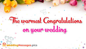 congratulations on your wedding the warmest congratulations on your wedding weddingmessages pics