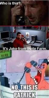 Jake From State Farm Meme - jake from state farm memes state farm your killin me smalls