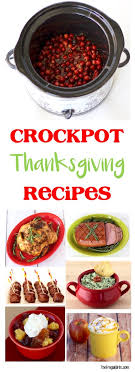 45 easy crock pot thanksgiving recipes let the cooker do the
