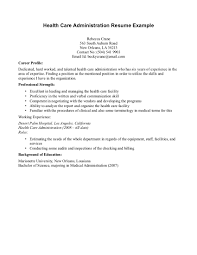 Health Care Resume Sample by Health Administration Cover Letter
