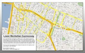 Downtown Manhattan Map The Failed Lower Manhattan Expressway When Urban Planning Goes