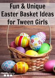 Easter Gift Baskets For Adults Fun Unique Easter Basket Ideas For Tween Girls Jpg