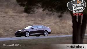 mobil sedan lexus terbaru top 10 best luxury sedan cars 2016 youtube
