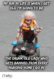 25 best memes about drunk old lady drunk old lady memes