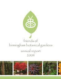 tom lexus birmingham annual report 2004 by birmingham botanical gardens issuu