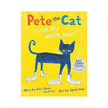 pete the cat i love my white shoes hardcover by eric litwin