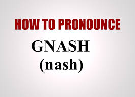how to pronounce gnash youtube