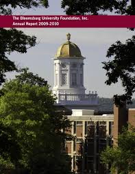 bloomsburg university foundation annual report 2009 2010 by