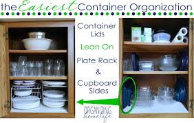 How To Arrange Kitchen The Easiest Way To Organize Food Storage Containers Organize