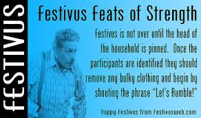 Happy Festivus Meme - feats of strength jpg