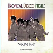 tropical photo album tropical disco hustle volume 2 cultures of soul