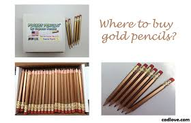 buy pencil where to buy gold pencils cadlove