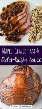 maple glazed ham with cider raisin sauce