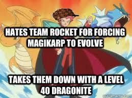 Dragonite Meme - hates team rocket for forcing magikarp to evolve takes them down
