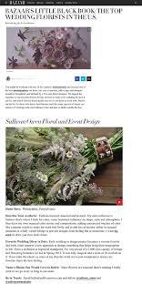 florists in s bazaar top florists in us sullivan owen floral event