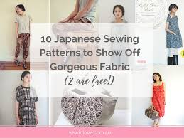pattern for japanese top on sewing bee 10 japanese sewing patterns to show off gorgeous fabric sew in love