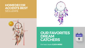 Collections Home Decor Our Favorites Dream Catchers Collection Homedecor Accents Best