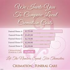 local cremation cremation funeral care invites you to compare local cremation