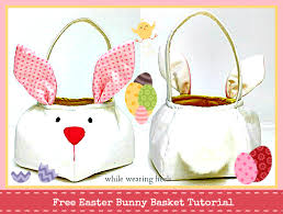 easter bunny baskets how to sew easter bunny baskets and eggs free tutorials