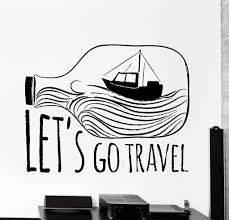 wall vinyl decal ocean sea battle ship quote lets go travel home