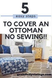 Diy Sofa Slipcover No Sew by No Sew Slip Cover For An Ottoman Ottomans Ottoman Cover And