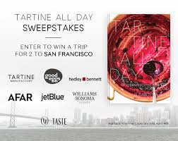 Sweepstakes by Win A Trip To San Francisco To Live The Tartine Way Taste