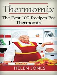 cuisine 100 fa ns thermomix 24 best thermomix images on thermomix and