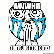 Too Cute Meme Face - awwhh thats just too cute crying face quickmeme