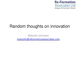 innovation thoughts malcolm johnston