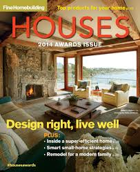 fine homebuilding magazine announces the winners of the 2014