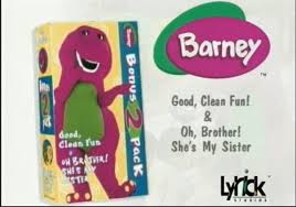 barney u0027s good clean fun barney u0027s brother u0027s sister