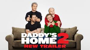 Home by Daddy U0027s Home 2 2017 New Official Trailer 2 Paramount