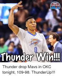 Okc Memes - okc thunder memes thunder win thunder drop mavs in okc tonight