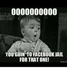 Meme Pics For Facebook - 25 best memes about facebook jail facebook jail memes