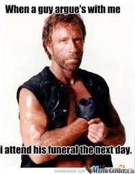 Meme Chuck Norris - don t mess with chuck norris by iyaz24 meme center
