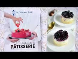 cordon bleu cours de cuisine présentation du livre l école de la pâtisserie par le cordon bleu