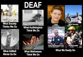 Deaf Meme - signs of life the brownie chronicles the meme what society thinks