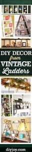 45 ingenious ways to vamp up your vintage decor with ladders diy joy diy projects for the home furniture decor and crafts ideas made from vintage ladders