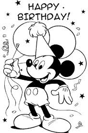 happy birthday coloring pages mickey mouse disney happy birthday