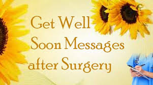 get well soon messages after surgery best message