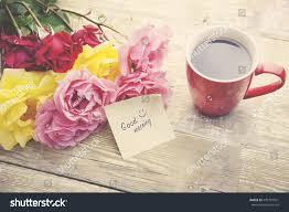 good writing paper coffee rose good morning writing on stock photo 439107931 coffee rose and good morning writing on paper