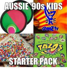Aussie Memes - aussie 90s kids starter pack meme on me me